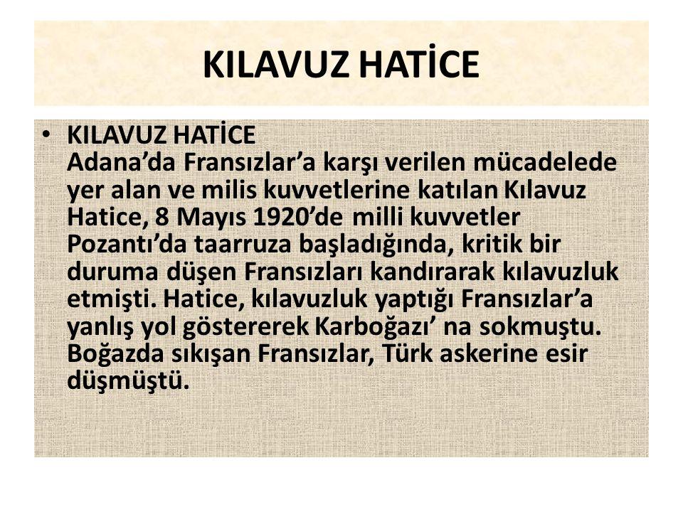 NAZİFE KADIN NAZİFE KADIN 9 Mart 1922'de Çanakkale Bigadiç civarını kuşatan Yunan ordusu Komutanı Nazife Kadın'dan bilgi istemiş, ancak o bilmediğini,