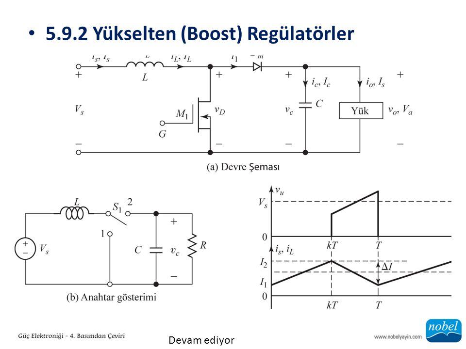 5.9.2 Yükselten (Boost) Regülatörler Devam ediyor