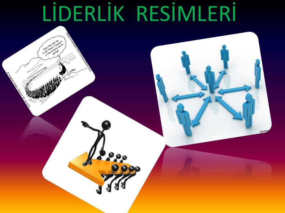 LİDERLİK RESİMLERİ