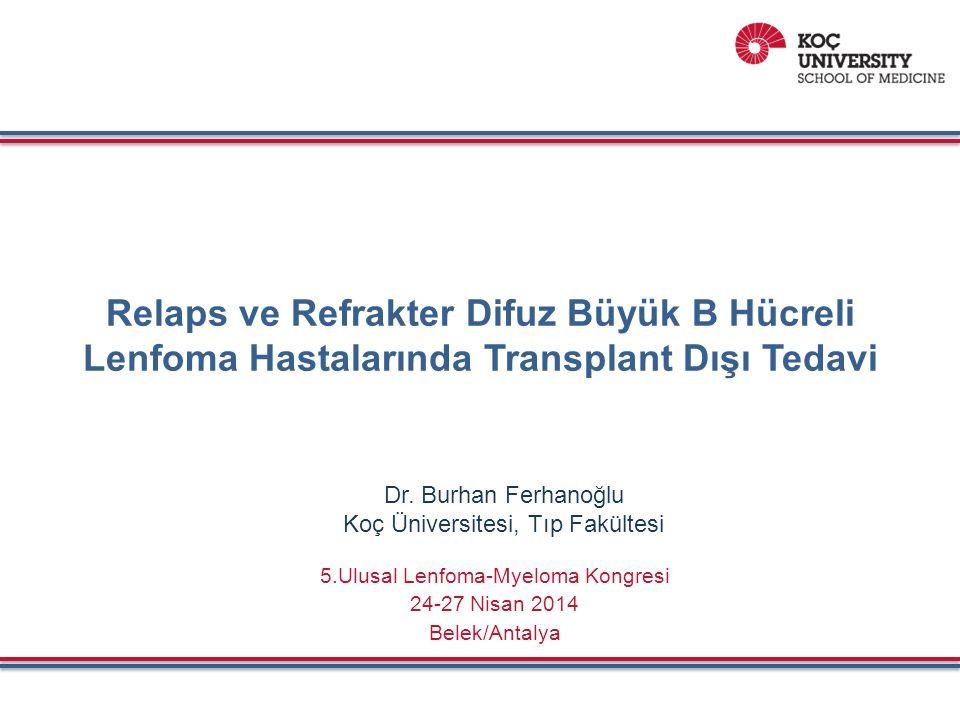 Relaps ve Refrakter DBBH Lenfoma Hastalarında Transplant Dışı Tedavi SONUÇ:  Transplant adayı olmayan nüks-refrakter DBBHL tanılı hastaların pognozu kötü olup halen kür şansı olan bir tedavi yoktur.