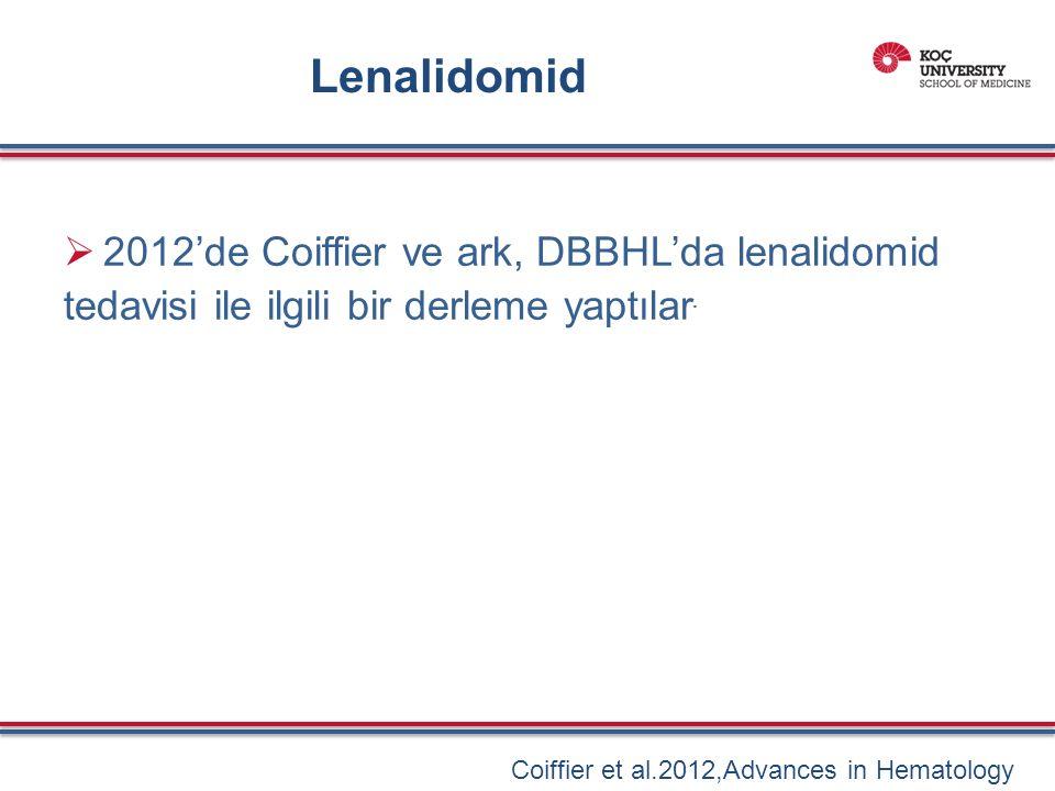 Lenalidomid  2012'de Coiffier ve ark, DBBHL'da lenalidomid tedavisi ile ilgili bir derleme yaptılar.