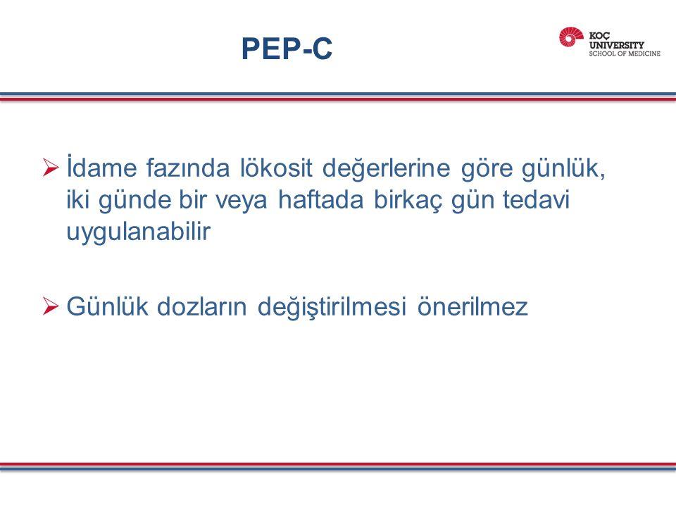 PEP-C  İdame fazında lökosit değerlerine göre günlük, iki günde bir veya haftada birkaç gün tedavi uygulanabilir  Günlük dozların değiştirilmesi önerilmez