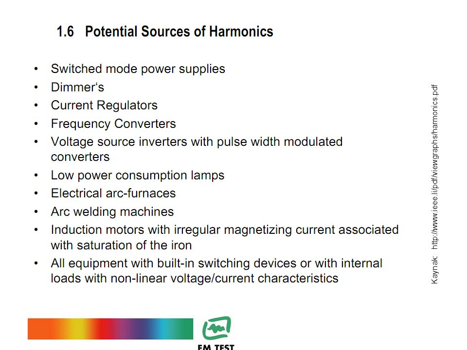 Kaynak: http://www.ieee.li/pdf/viewgraphs/harmonics.pdf