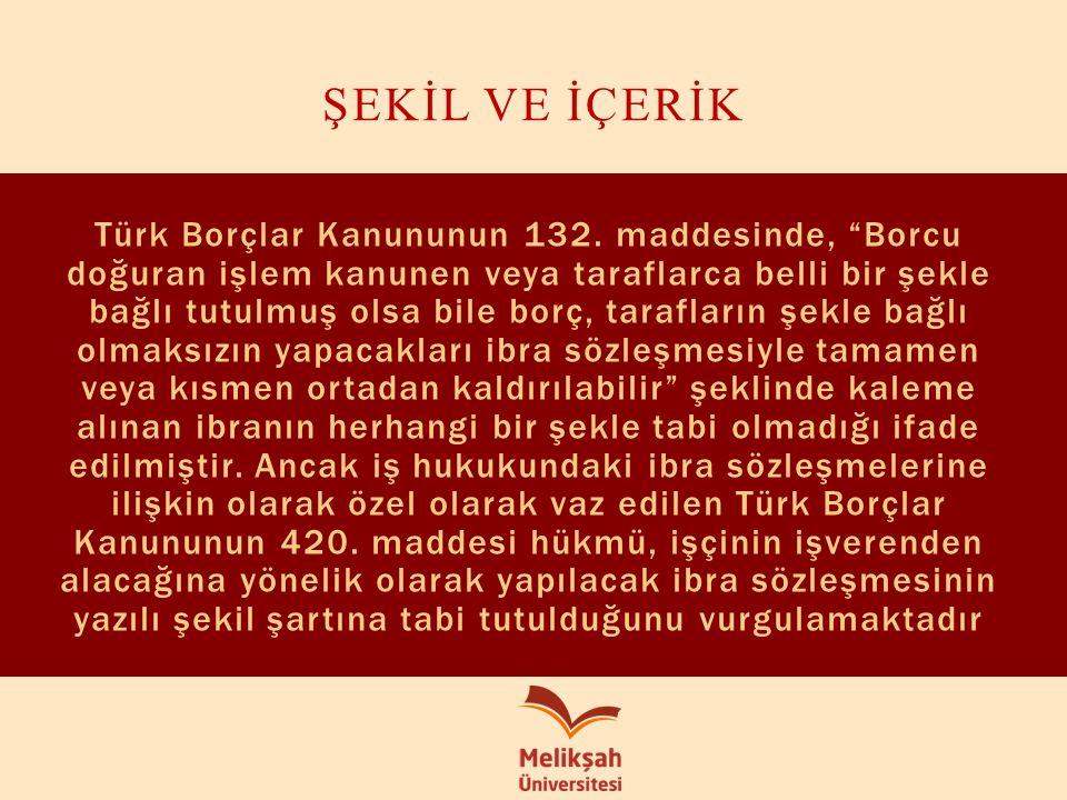 Türk Borçlar Kanununun 132.