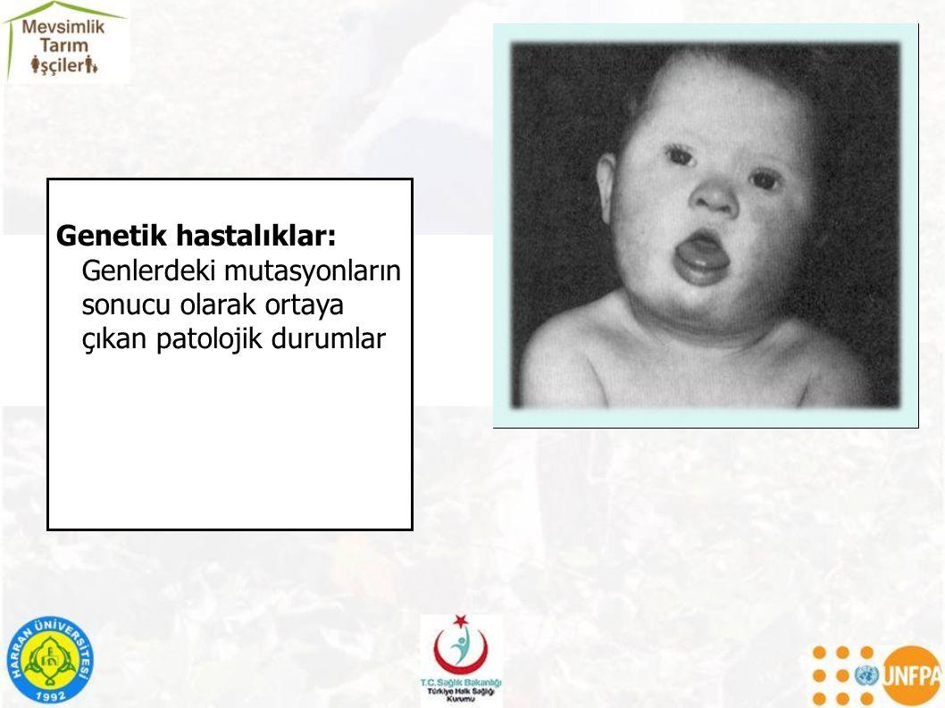 Genetik hastalıklar: Genlerdeki mutasyonların sonucu olarak ortaya çıkan patolojik durumlar