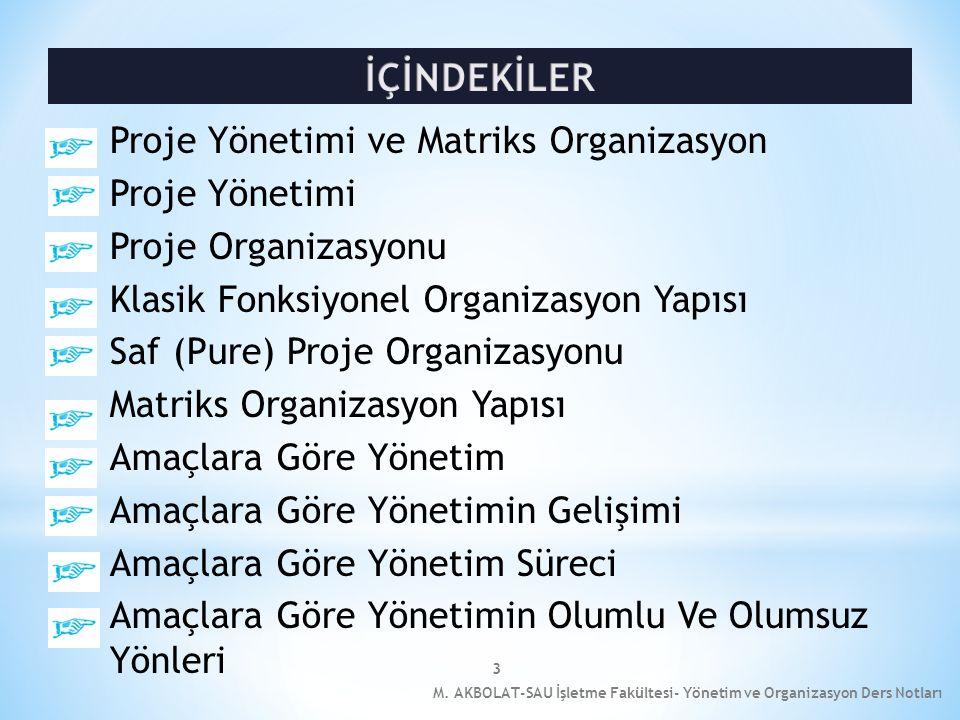 3 Proje Yönetimi ve Matriks Organizasyon Proje Yönetimi Proje Organizasyonu Klasik Fonksiyonel Organizasyon Yapısı Saf (Pure) Proje Organizasyonu Matr