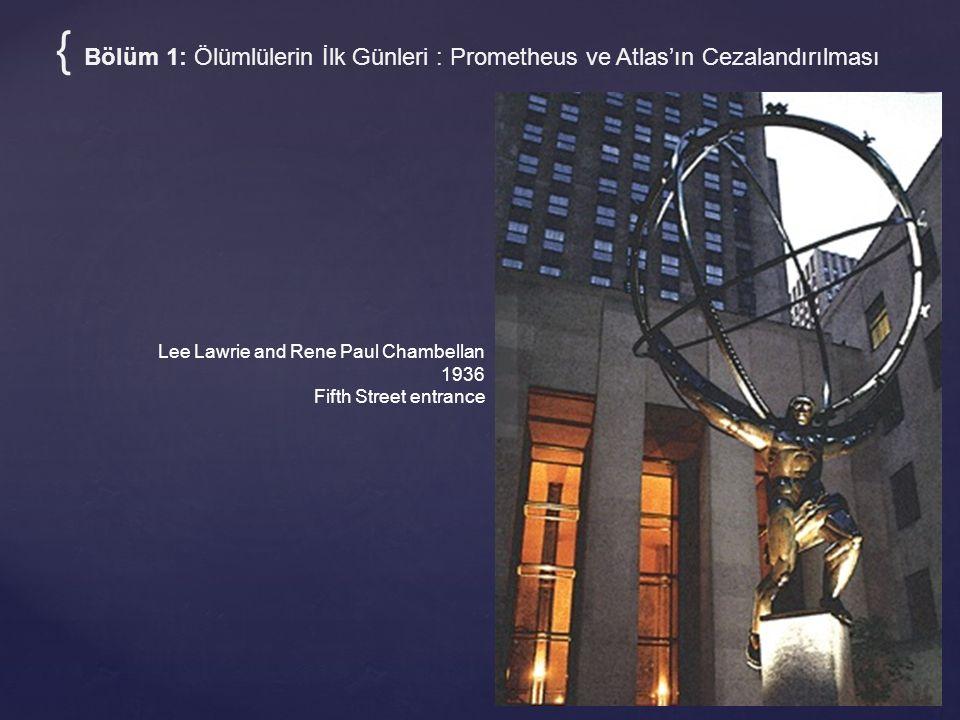 Lee Lawrie and Rene Paul Chambellan 1936 Fifth Street entrance { Bölüm 1: Ölümlülerin İlk Günleri : Prometheus ve Atlas'ın Cezalandırılması