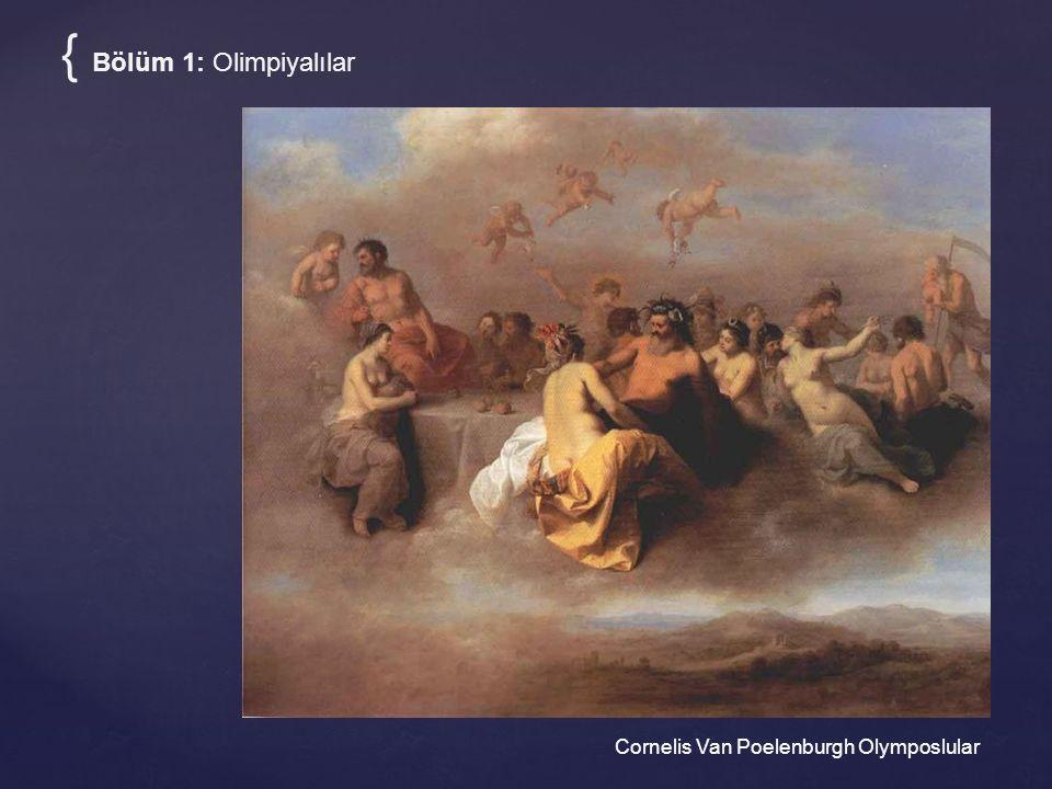 Cornelis Van Poelenburgh Olymposlular { Bölüm 1: Olimpiyalılar