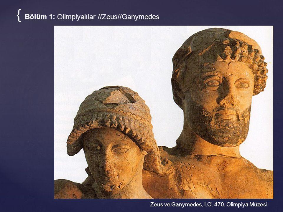Zeus ve Ganymedes, I ̇.O ̈. 470, Olimpiya Müzesi { Bölüm 1: Olimpiyalılar //Zeus//Ganymedes