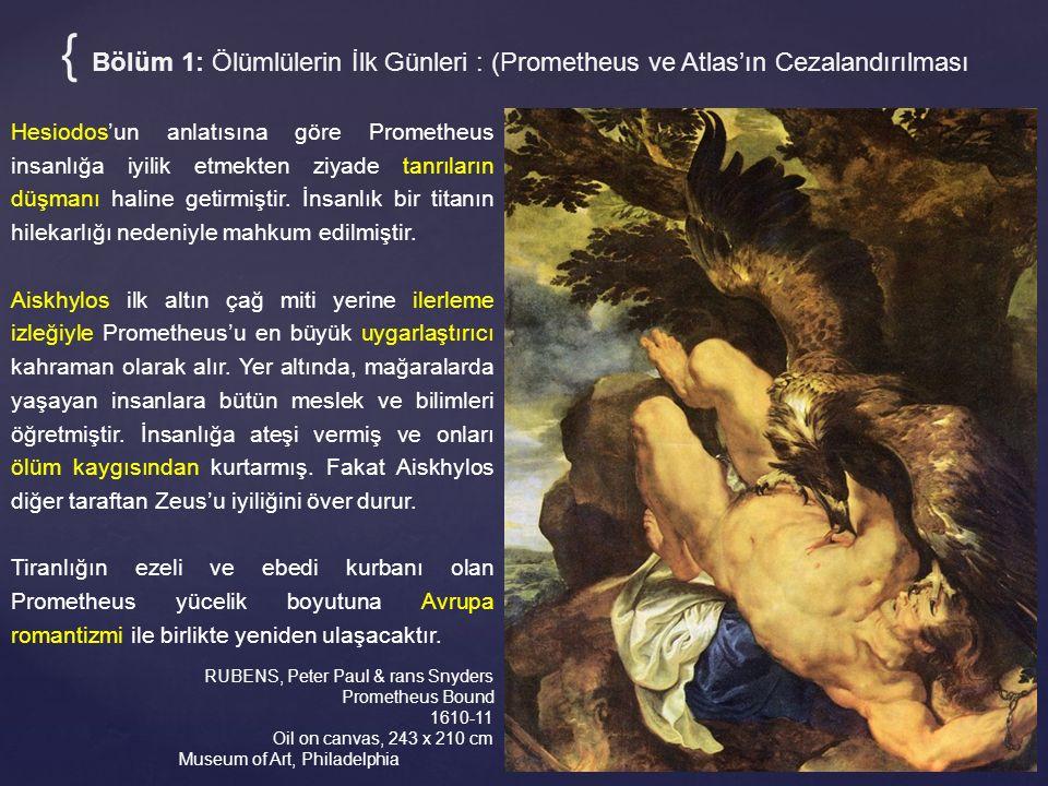 RUBENS, Peter Paul & rans Snyders Prometheus Bound 1610-11 Oil on canvas, 243 x 210 cm Museum of Art, Philadelphia { Bölüm 1: Ölümlülerin İlk Günleri