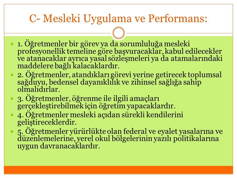 C- Mesleki Uygulama ve Performans: 1.