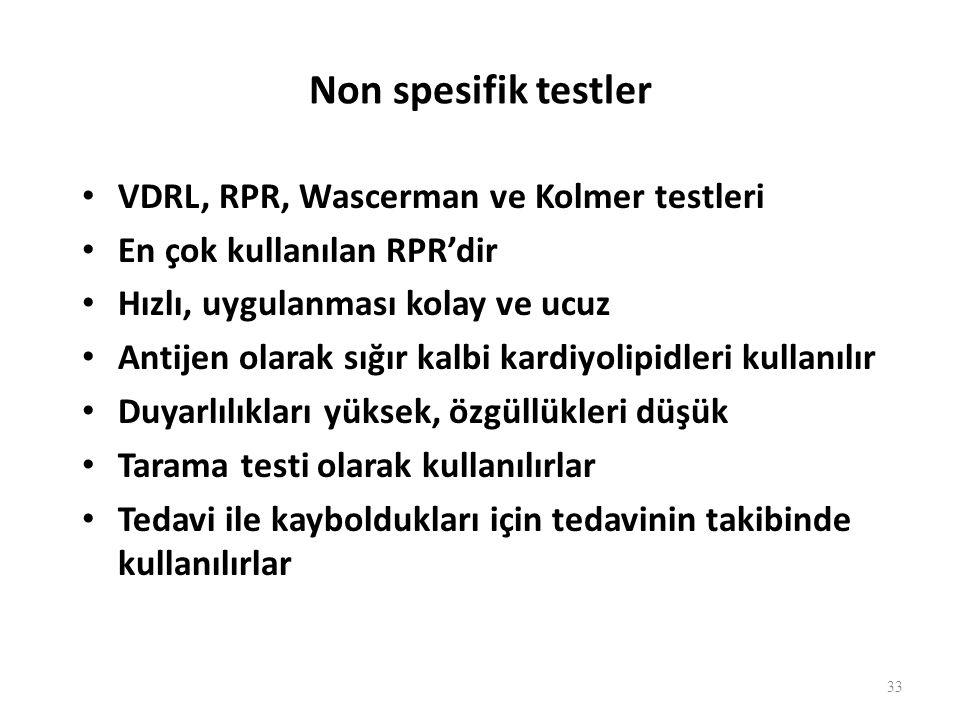 Non spesifik testlerde yalancı pozitiflik nedenleri Gebelik Lepra Tüberküloz Sıtma Kızamık SLE 34