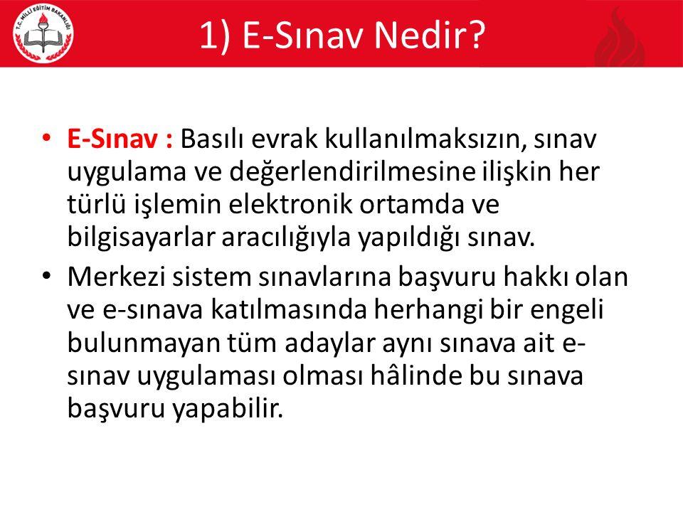 1) E-Sınav Nedir.