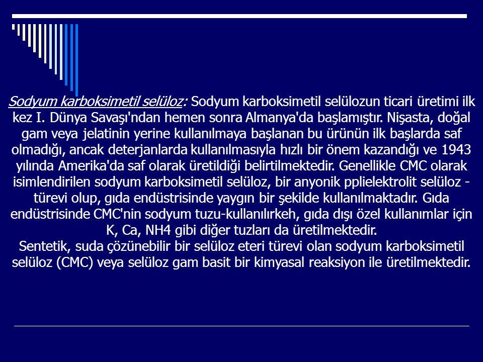 Sodyum karboksimetil selüloz: Sodyum karboksimetil selülozun ticari üretimi ilk kez I. Dünya Savaşı'ndan hemen sonra Almanya'da başlamıştır. Nişasta,