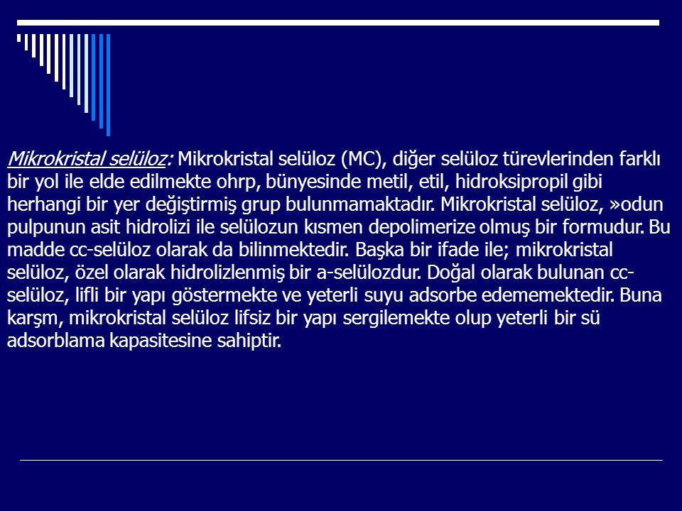 Mikrokristal selüloz: Mikrokristal selüloz (MC), diğer selüloz türevlerinden farklı bir yol ile elde edilmekte ohrp, bünyesinde metil, etil, hidroksip