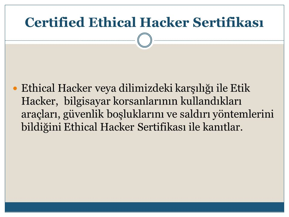 Ethical Hacker veya dilimizdeki karşılığı ile Etik Hacker, bilgisayar korsanlarının kullandıkları araçları, güvenlik boşluklarını ve saldırı yöntemler