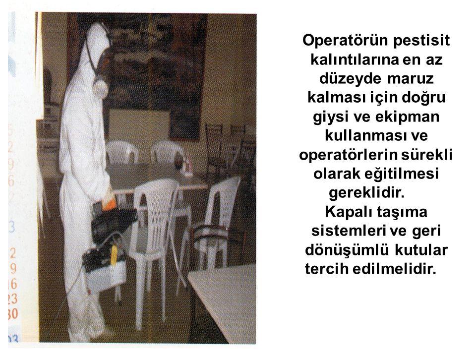Operatörün pestisit kalıntılarına en az düzeyde maruz kalması için doğru giysi ve ekipman kullanması ve operatörlerin sürekli olarak eğitilmesi gereklidir.