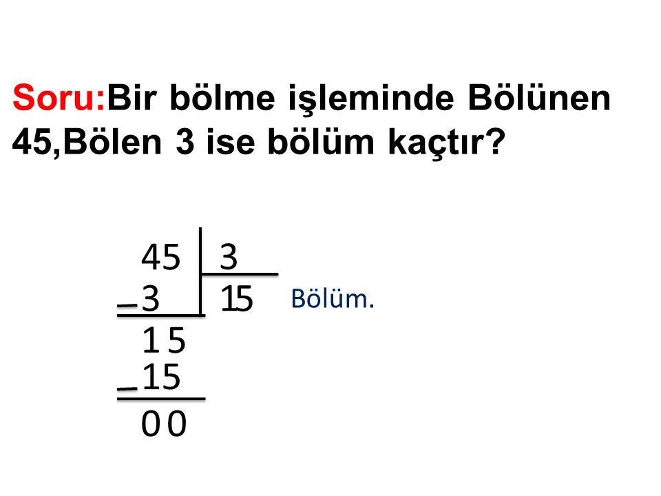 Soru:Bir bölme işleminde Bölünen 48,Bölen 4 ise bölümün 2 katı kaçtır.