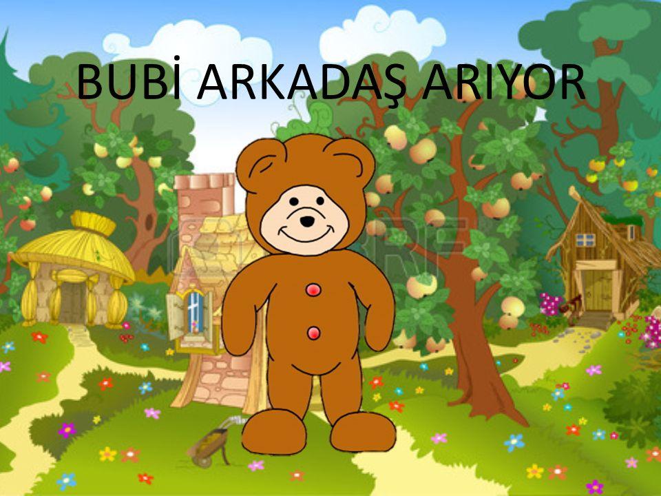 BUBİ ARKADAŞ ARIYOR