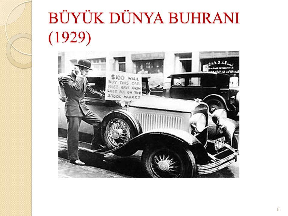 BÜYÜK DÜNYA BUHRANI (1929) 8