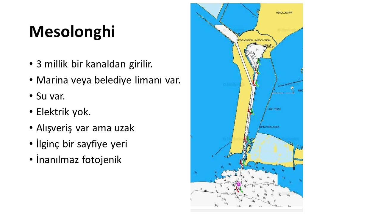 Mesolonghi 3 millik bir kanaldan girilir. Marina veya belediye limanı var. Su var. Elektrik yok. Alışveriş var ama uzak İlginç bir sayfiye yeri İnanıl