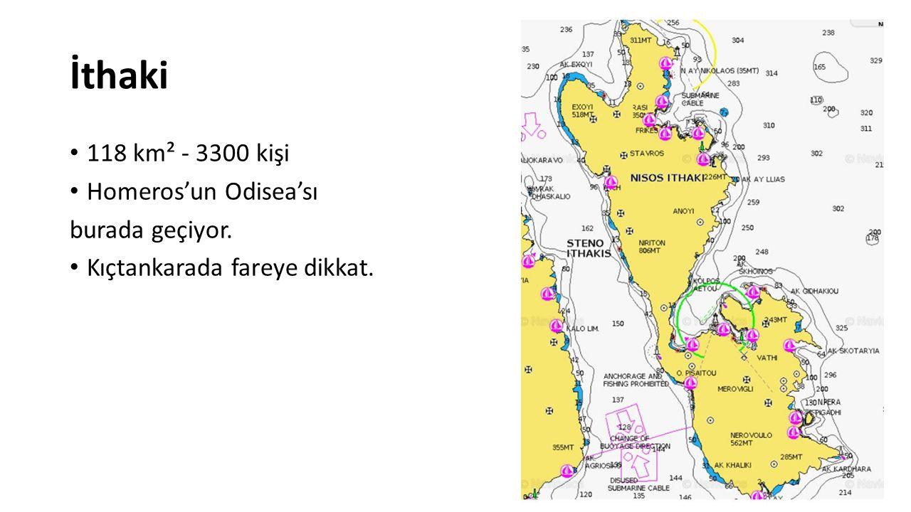 İthaki 118 km² - 3300 kişi Homeros'un Odisea'sı burada geçiyor. Kıçtankarada fareye dikkat.