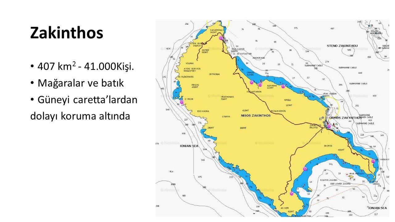 Zakinthos 407 km 2 - 41.000Kişi. Mağaralar ve batık Güneyi caretta'lardan dolayı koruma altında