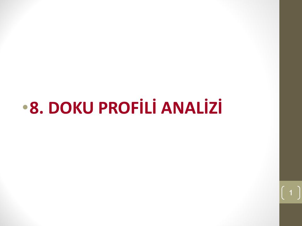 8. DOKU PROFİLİ ANALİZİ Form 32