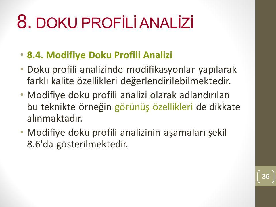 8.DOKU PROFİLİ ANALİZİ 8.4.