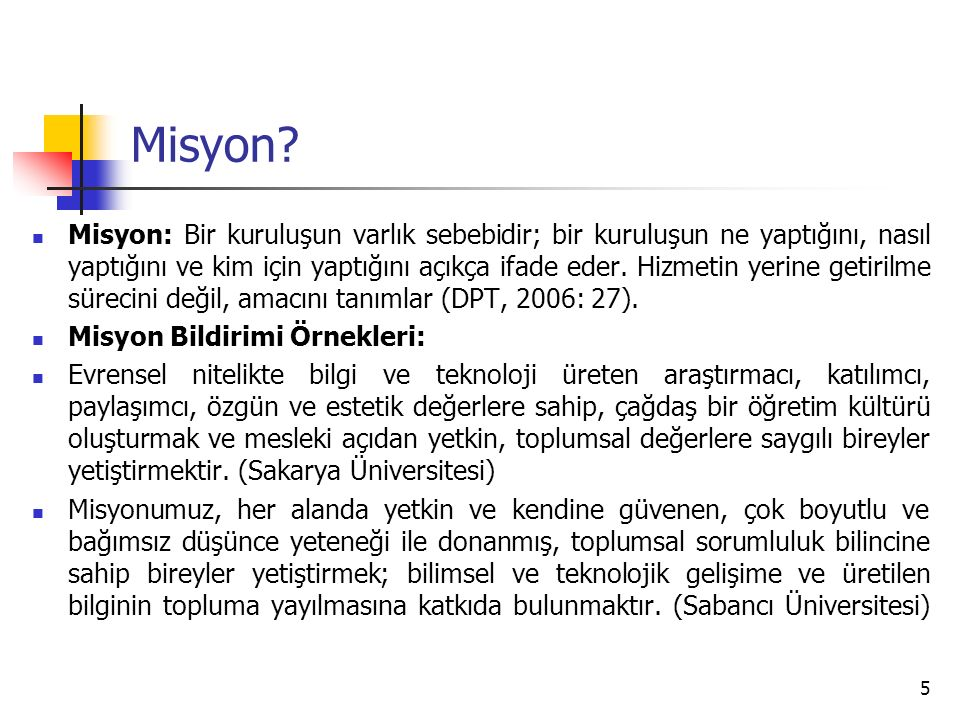 5 Misyon.