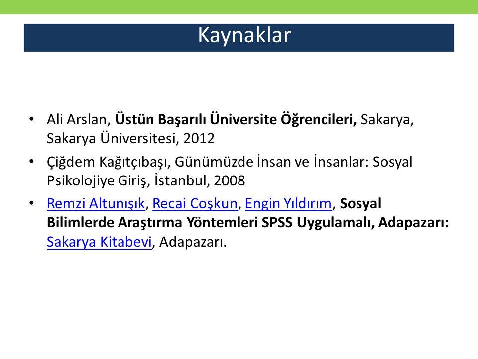 Ali Arslan, Üstün Başarılı Üniversite Öğrencileri, Sakarya, Sakarya Üniversitesi, 2012 Çiğdem Kağıtçıbaşı, Günümüzde İnsan ve İnsanlar: Sosyal Psikolo