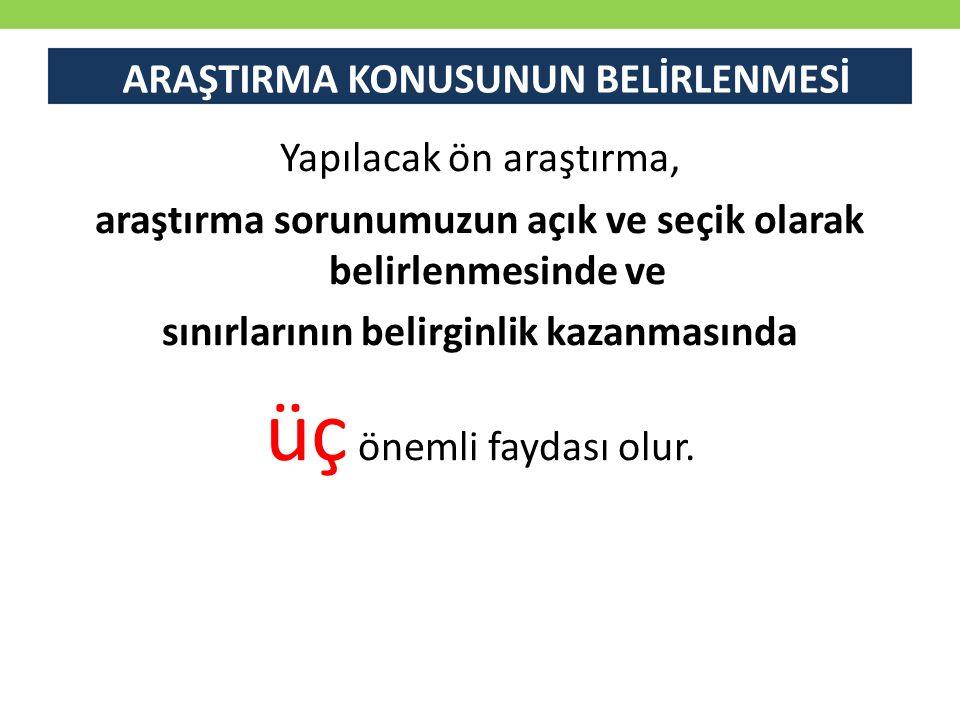 Araştırma Düşüncesinin Hayat Bulması Araştırma sorularının yazılması Tanımlayıcı araştırma soru örnekleri Türkiye'de toplam çalışanların yaş grupları itibariyle dağılımları nedir.