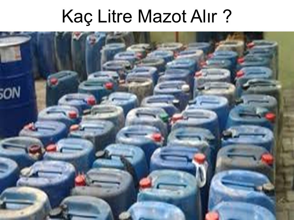 Kaç Litre Mazot Alır ?