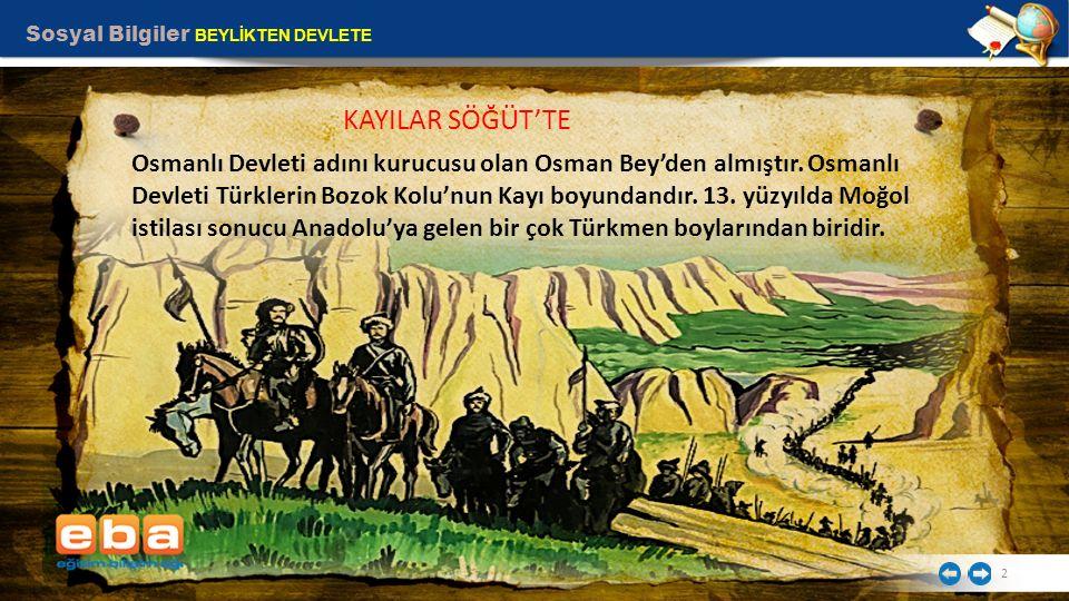 2 Osmanlı Devleti adını kurucusu olan Osman Bey'den almıştır. Osmanlı Devleti Türklerin Bozok Kolu'nun Kayı boyundandır. 13. yüzyılda Moğol istilası s