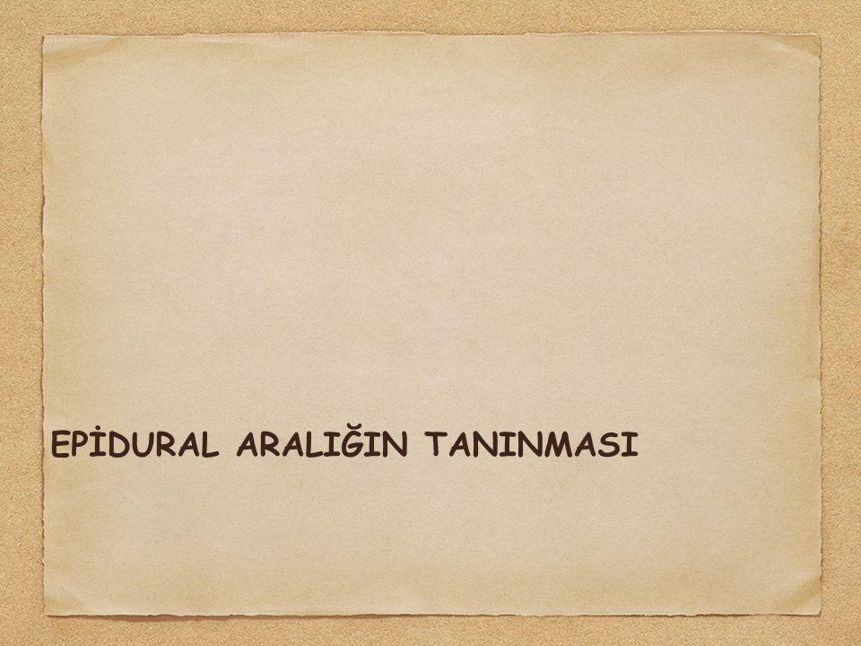 EPİDURAL ARALIĞIN TANINMASI