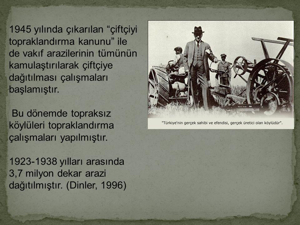 Büyük 1923 yılına göre 1933 yılında; hububat ekim alanlarında %9, bakliyat ekim alanlarında %17, şekerpancarı ekim alanında %205, patates ekim alanınd