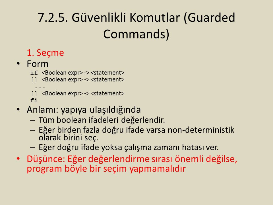 7.2.5.Güvenlikli Komutlar (Guarded Commands) 1. Seçme Form if -> [] ->...
