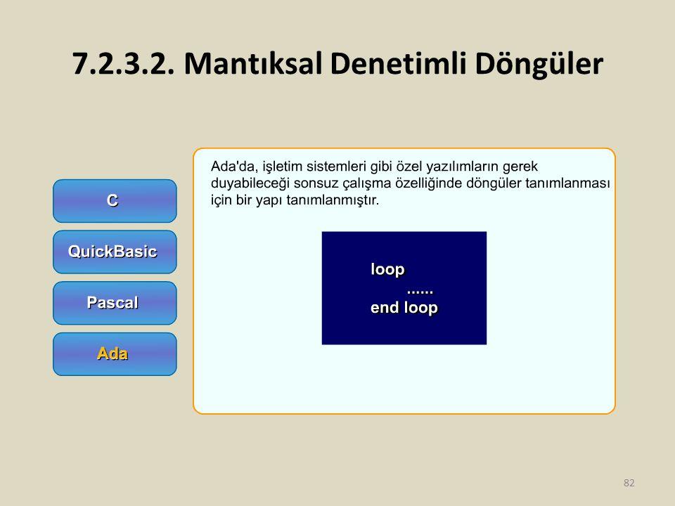 7.2.3.2. Mantıksal Denetimli Döngüler 82
