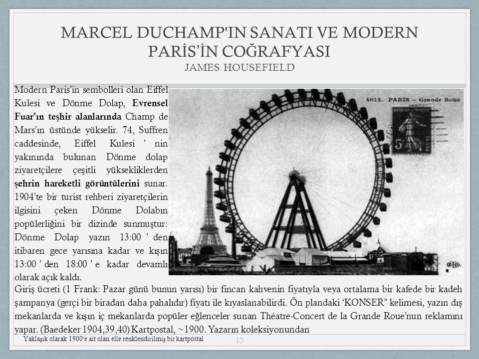 15 Modern Paris ' in sembolleri olan Eiffel Kulesi ve Dönme Dolap, Evrensel Fuar ' ın te ş hir alanlarında Champ de Mars ' ın üstünde yükselir.