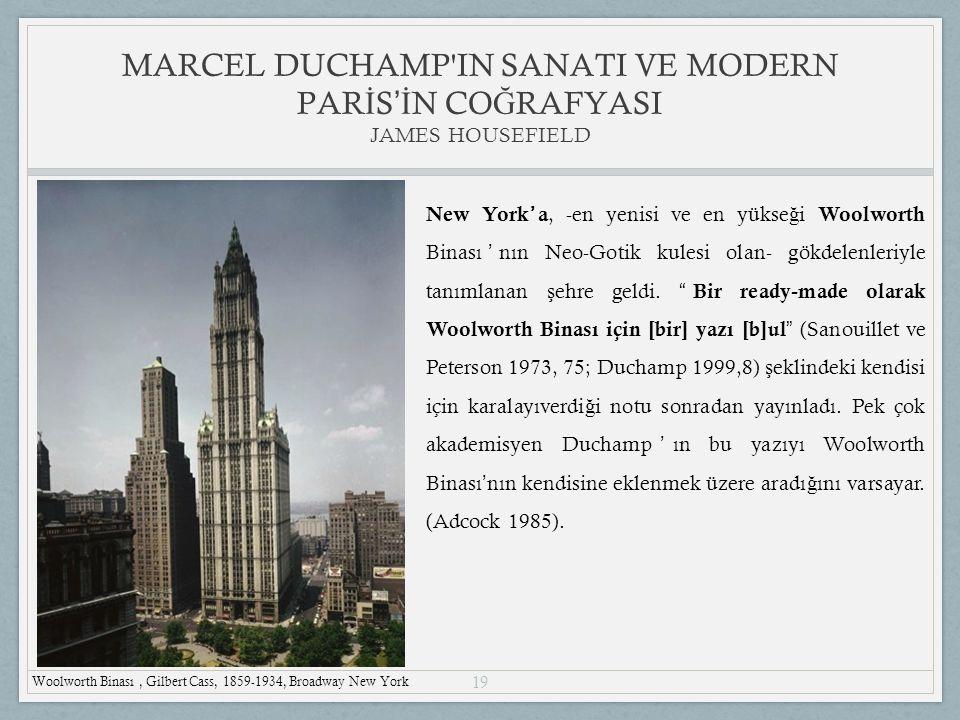 19 New York ' a, -en yenisi ve en yükse ğ i Woolworth Binası ' nın Neo-Gotik kulesi olan- gökdelenleriyle tanımlanan ş ehre geldi.