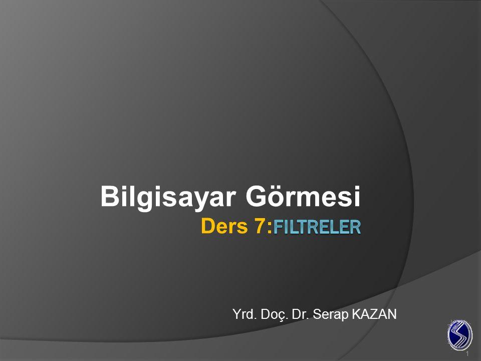 1 Yrd. Doç. Dr. Serap KAZAN