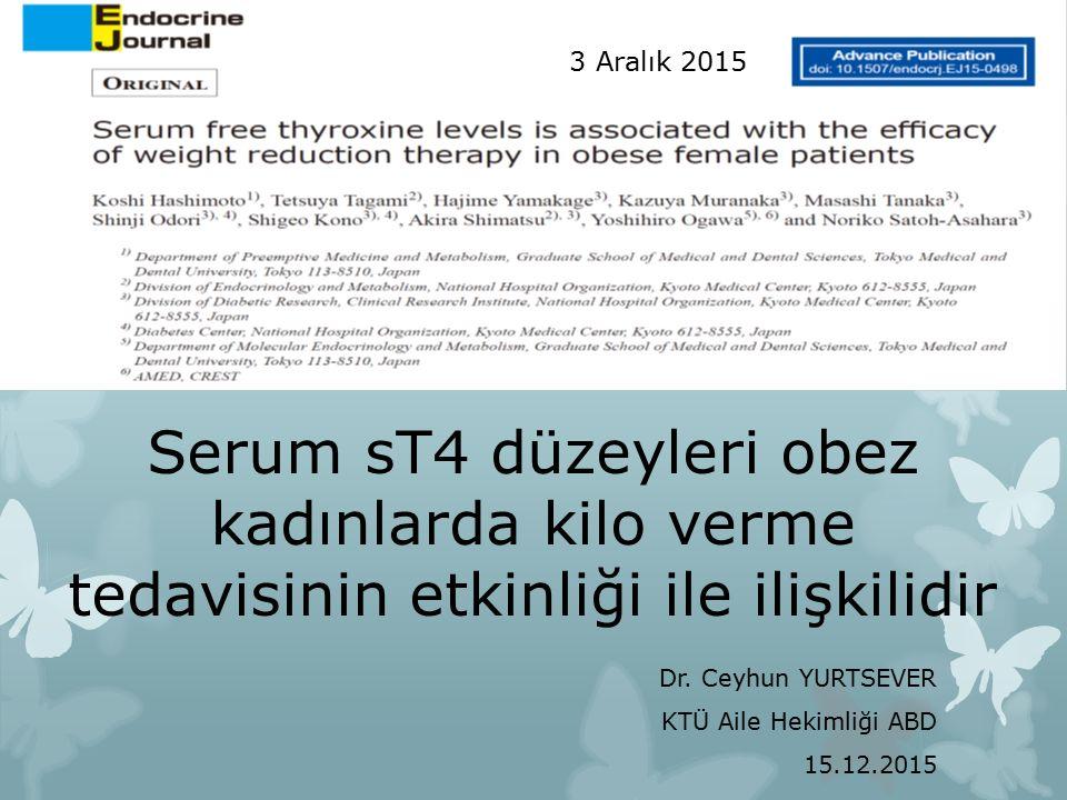 Serum sT4 düzeyleri obez kadınlarda kilo verme tedavisinin etkinliği ile ilişkilidir Dr.