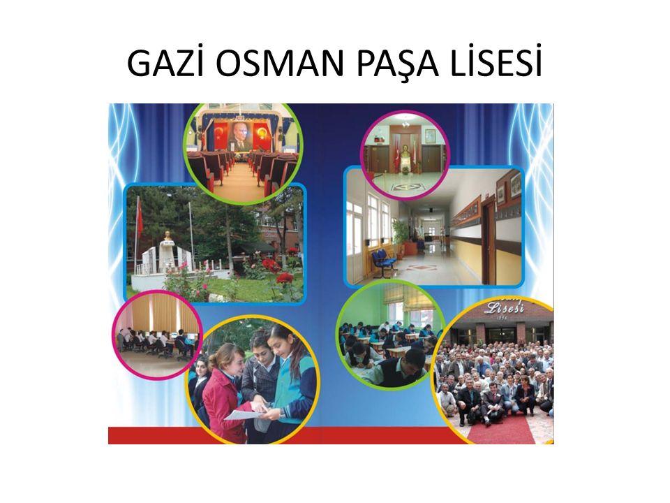 GAZİ OSMAN PAŞA LİSESİ