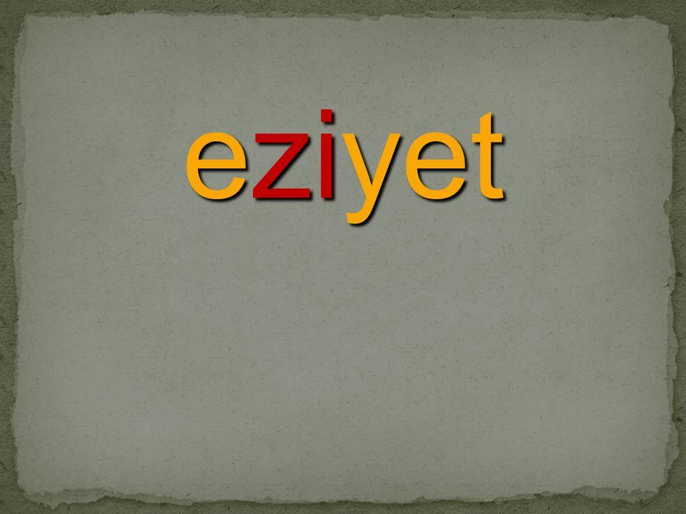 eziyet