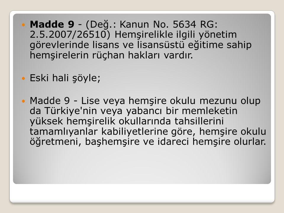 Madde 9 - (Değ.: Kanun No.