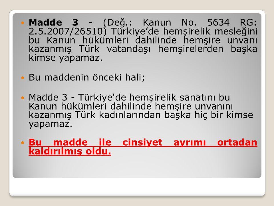 Madde 3 - (Değ.: Kanun No.