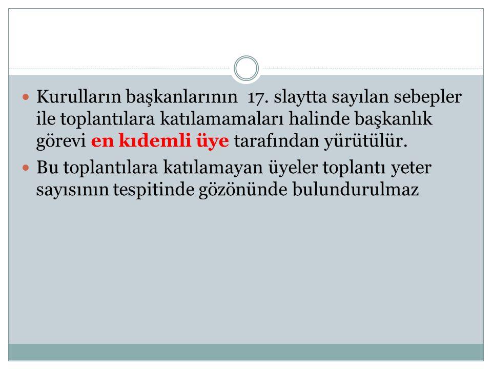 Kurulların başkanlarının 17.