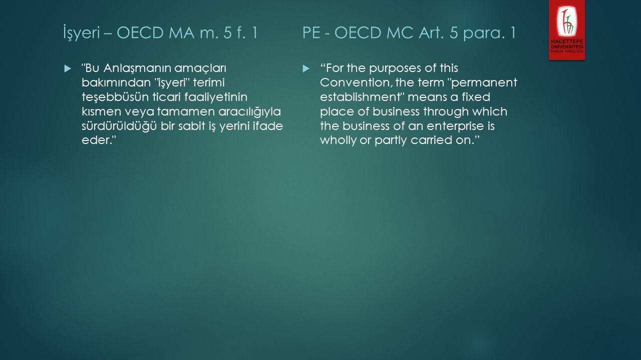 Temsilci-İşyeri – OECD MA m.5 f. 5  ...