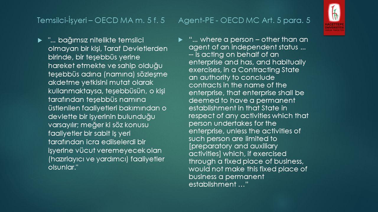 Temsilci-İşyeri – OECD MA m. 5 f. 5  ...