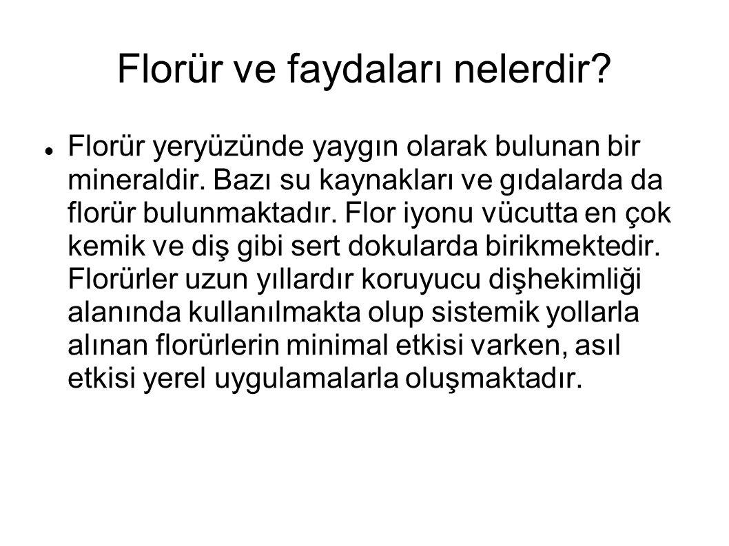Florür ve faydaları nelerdir? Florür yeryüzünde yaygın olarak bulunan bir mineraldir. Bazı su kaynakları ve gıdalarda da florür bulunmaktadır. Flor iy